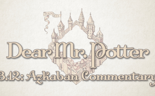 Dear Mr. Potter: Prisoner Of Azkaban 12