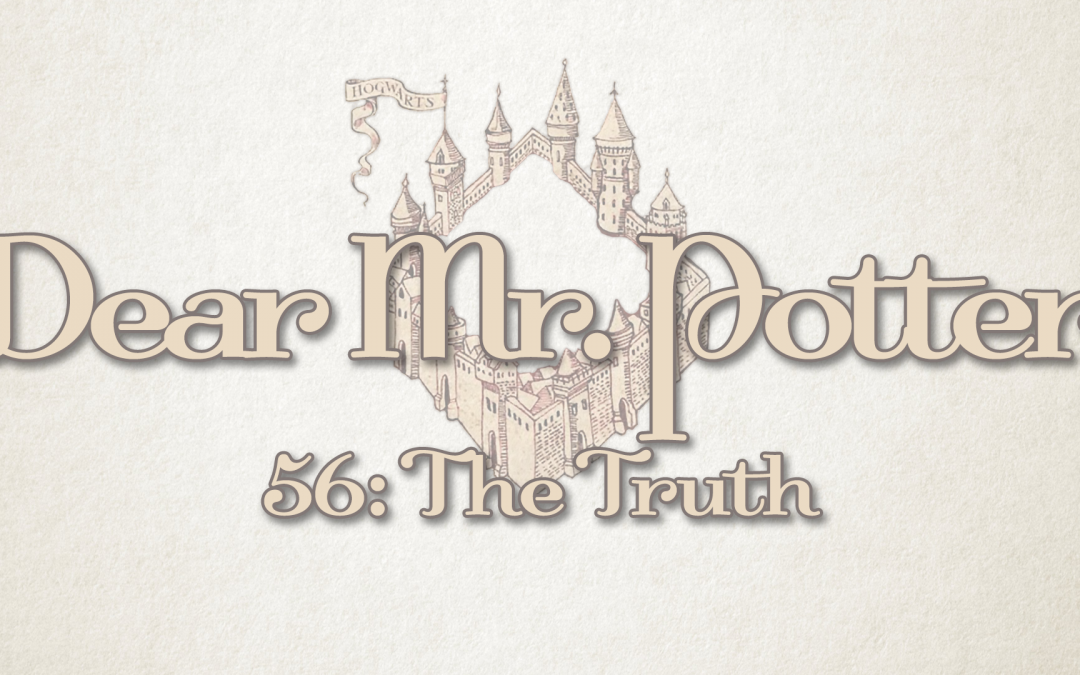 Dear Mr. Potter 56: The Truth