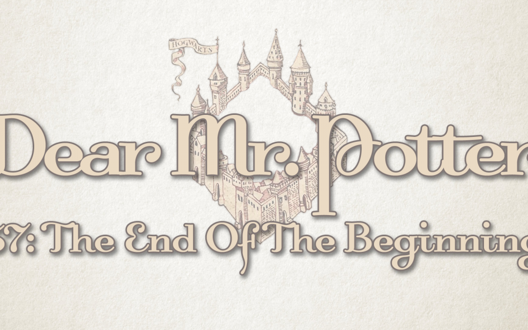 Dear Mr. Potter 57: The End Of The Beginning
